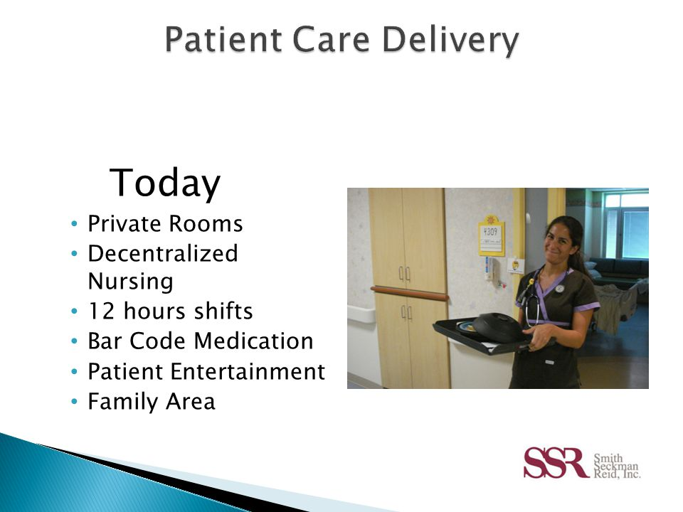  Improves staff to staff communication, patient to nurse communication, efficiency, and patient satisfaction.
