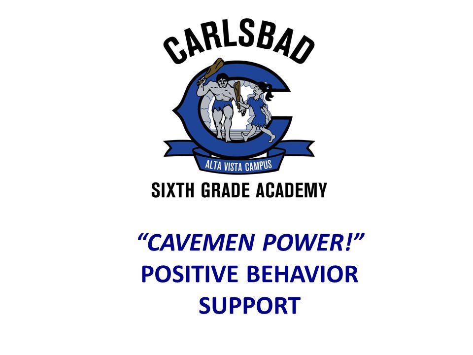 CAVEMEN POWER! POSITIVE BEHAVIOR SUPPORT