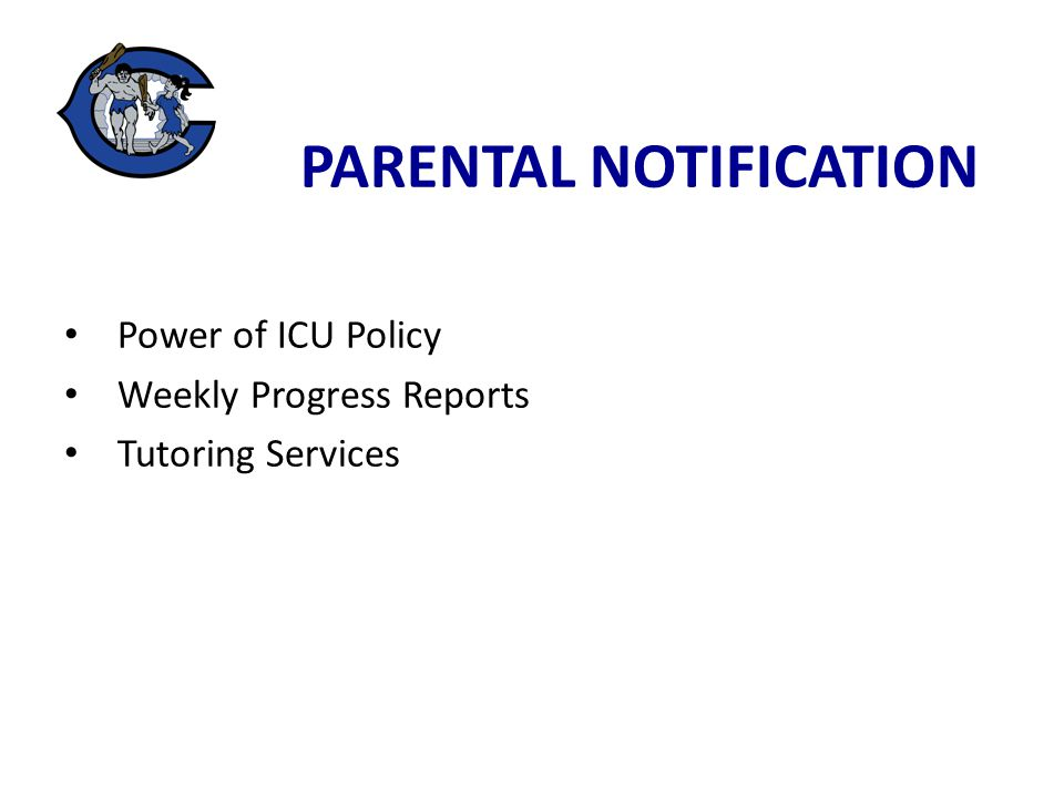 Power of ICU Policy Weekly Progress Reports Tutoring Services
