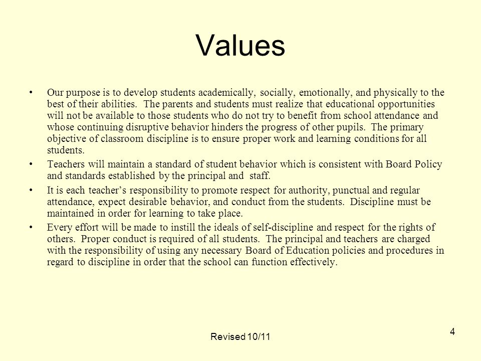 Values Our purpose is to develop students academically, socially, emotionally, and physically to the best of their abilities.