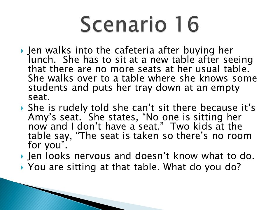  Jen walks into the cafeteria after buying her lunch.