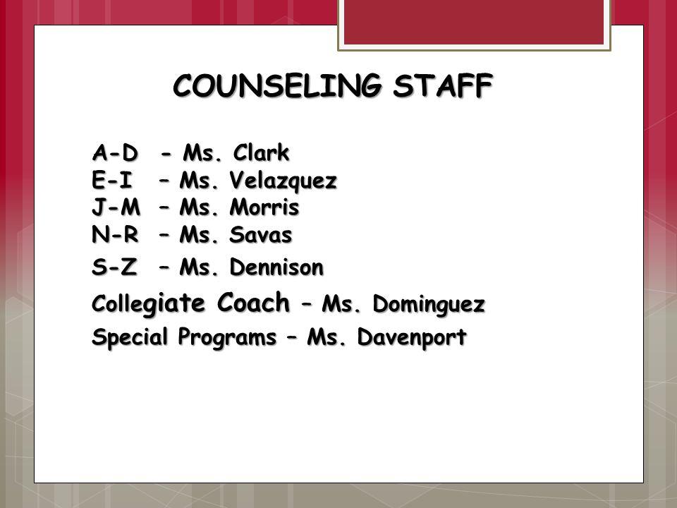COUNSELING STAFF COUNSELING STAFF COUNSELING STAFF A-D- Ms.