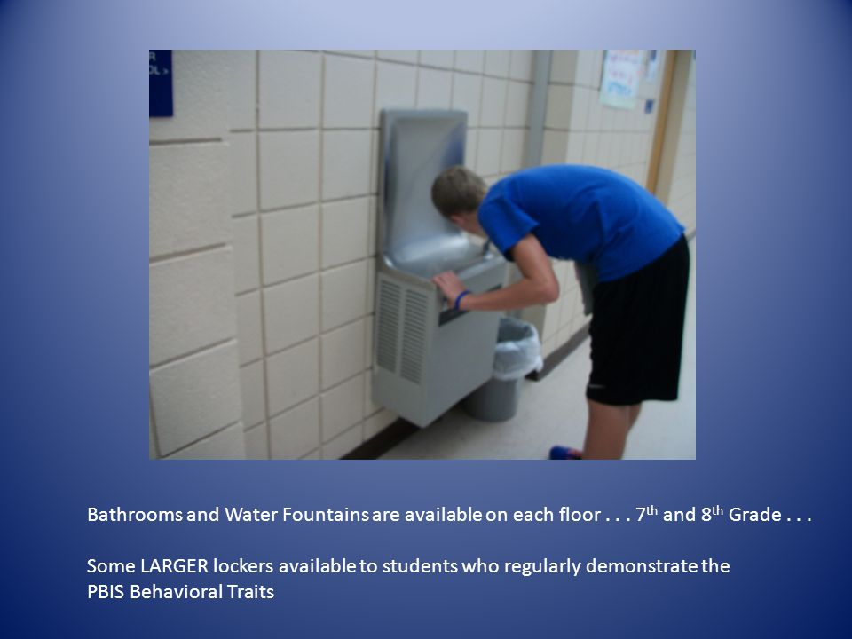 Bathrooms and Water Fountains are available on each floor...
