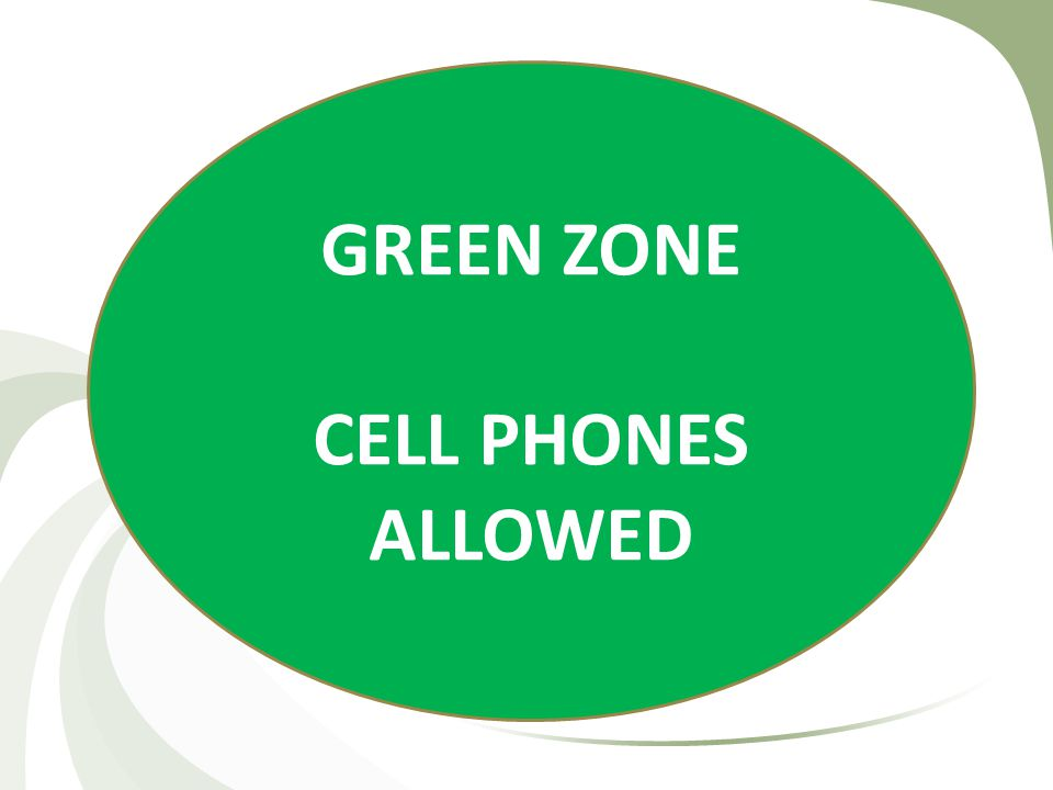 GREEN ZONE CELL PHONES ALLOWED