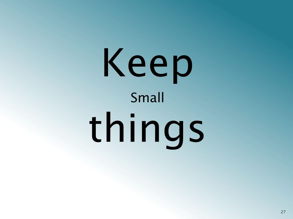 Keep Small things 27