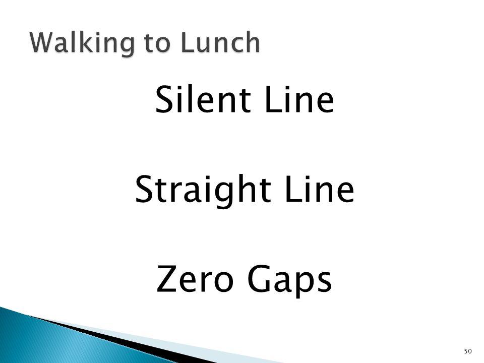 Silent Line Straight Line Zero Gaps 50