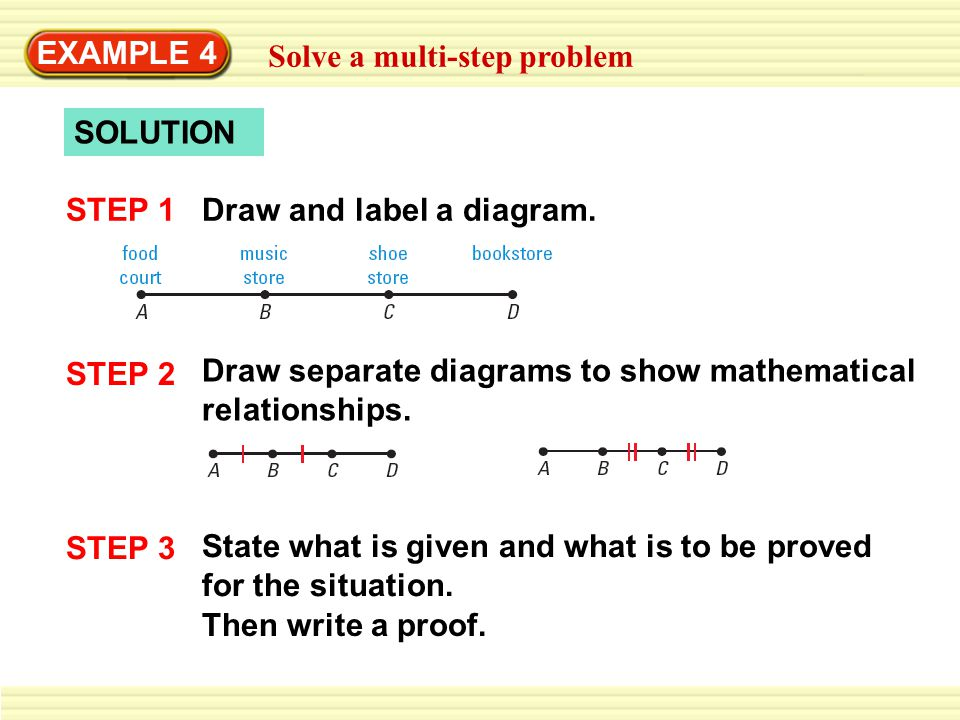 EXAMPLE 4 Solve a multi-step problem GIVEN: B is the midpoint of AC.