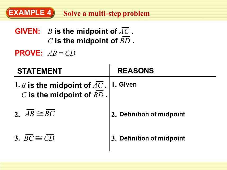 EXAMPLE 4 Solve a multi-step problem 5.AB = CD 4.AB CD 4.