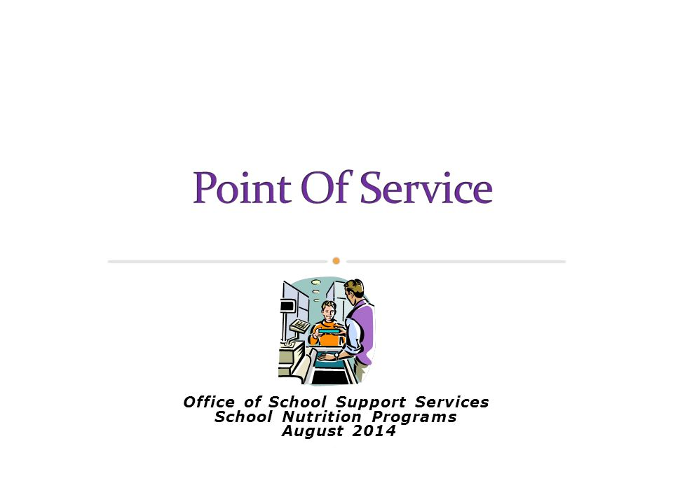 Office of School Support Services School Nutrition Programs August 2014.
