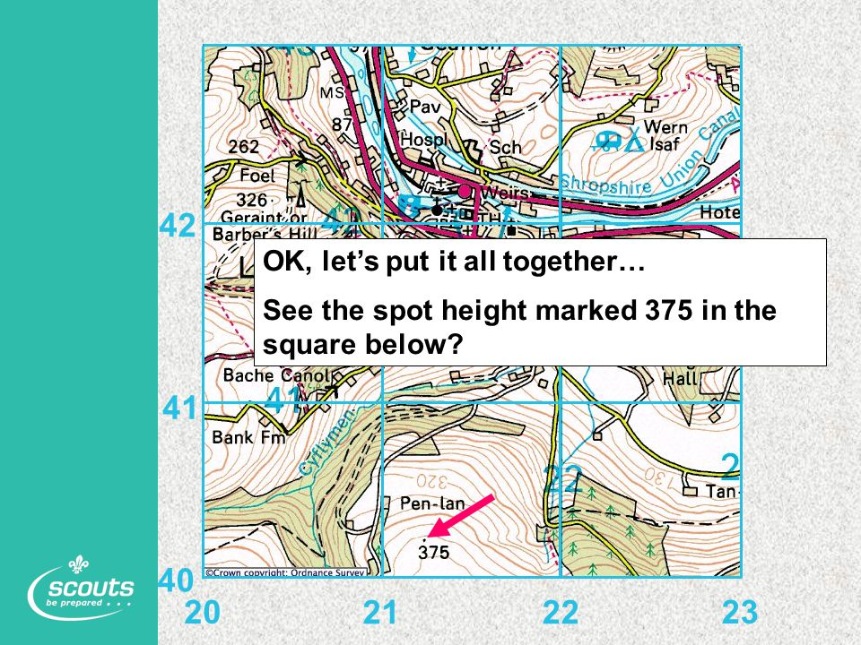 OK, let's put it all together… See the spot height marked 375 in the square below? 20 2122 23 40 41 42