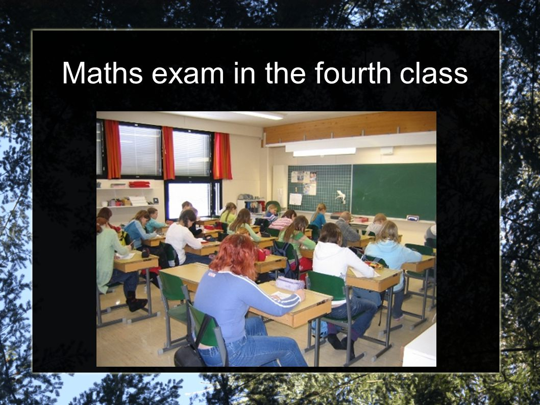 Maths exam in the fourth class