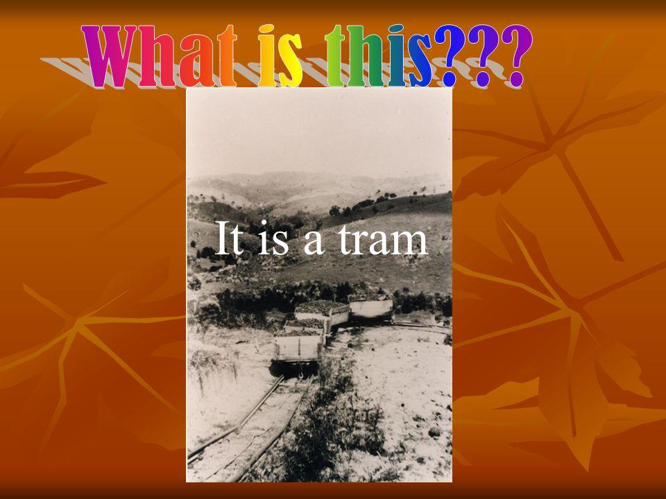 It is a tram