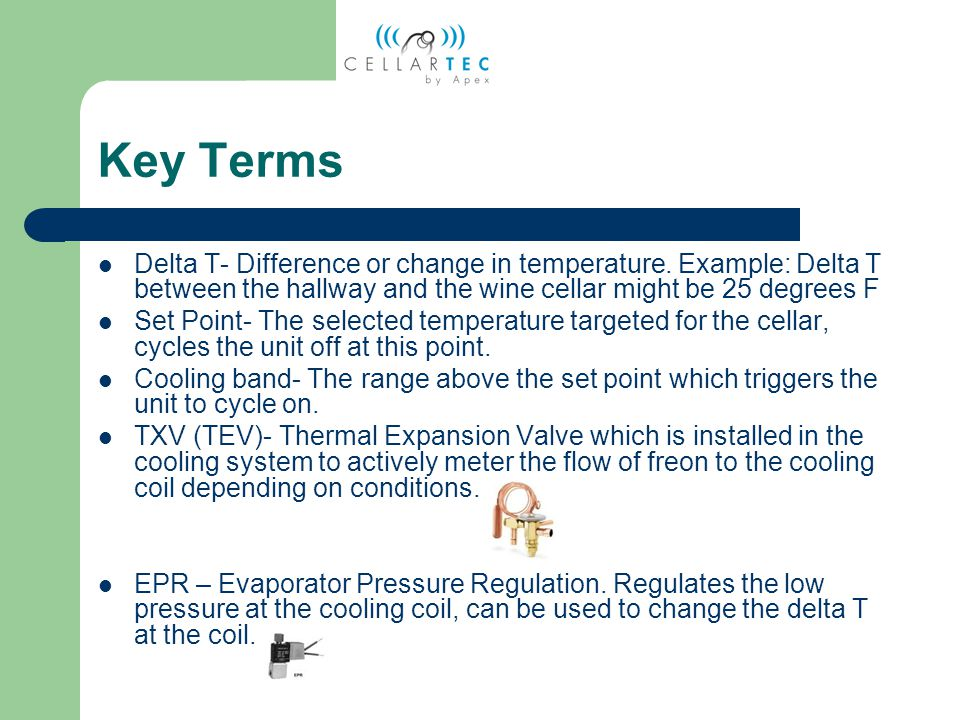 Key Terms Delta T- Difference or change in temperature.