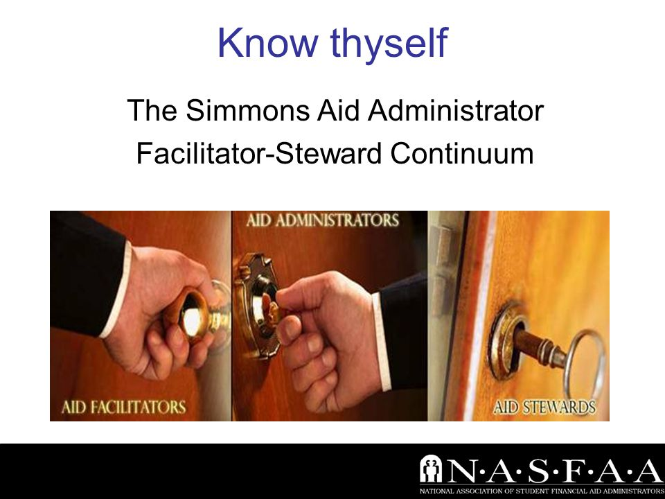 Know thyself The Simmons Aid Administrator Facilitator-Steward Continuum