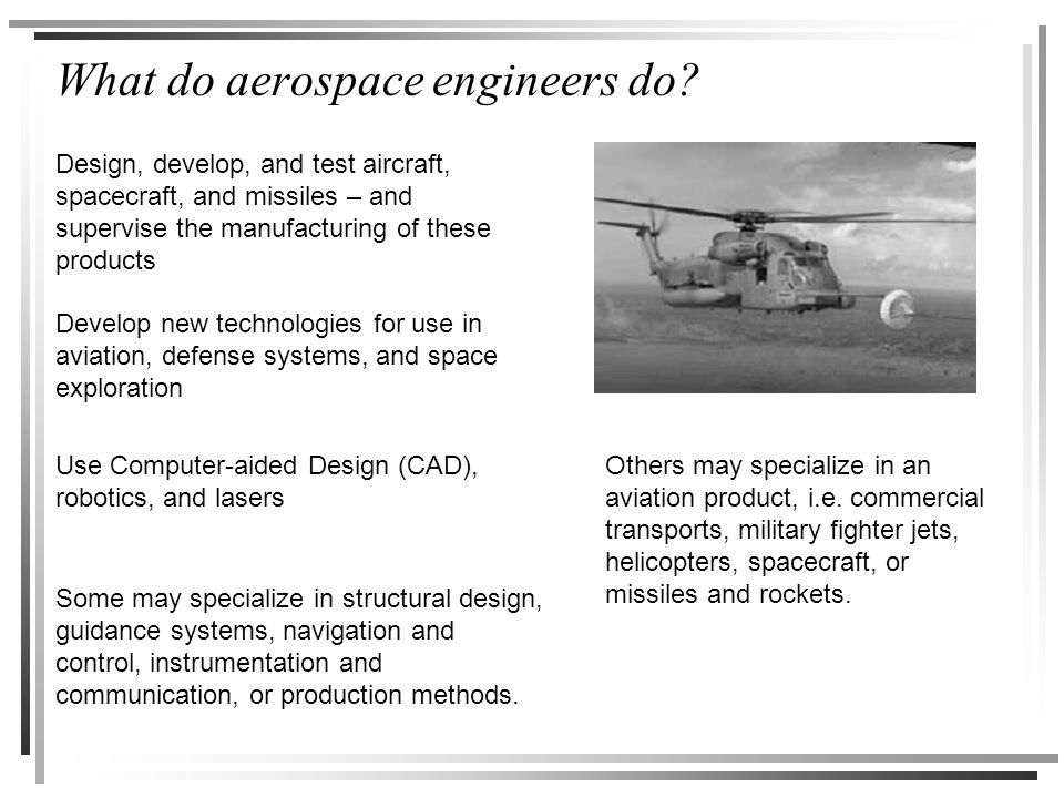 What do aerospace engineers do.