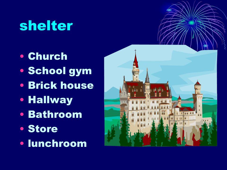 shelter Church School gym Brick house Hallway Bathroom Store lunchroom