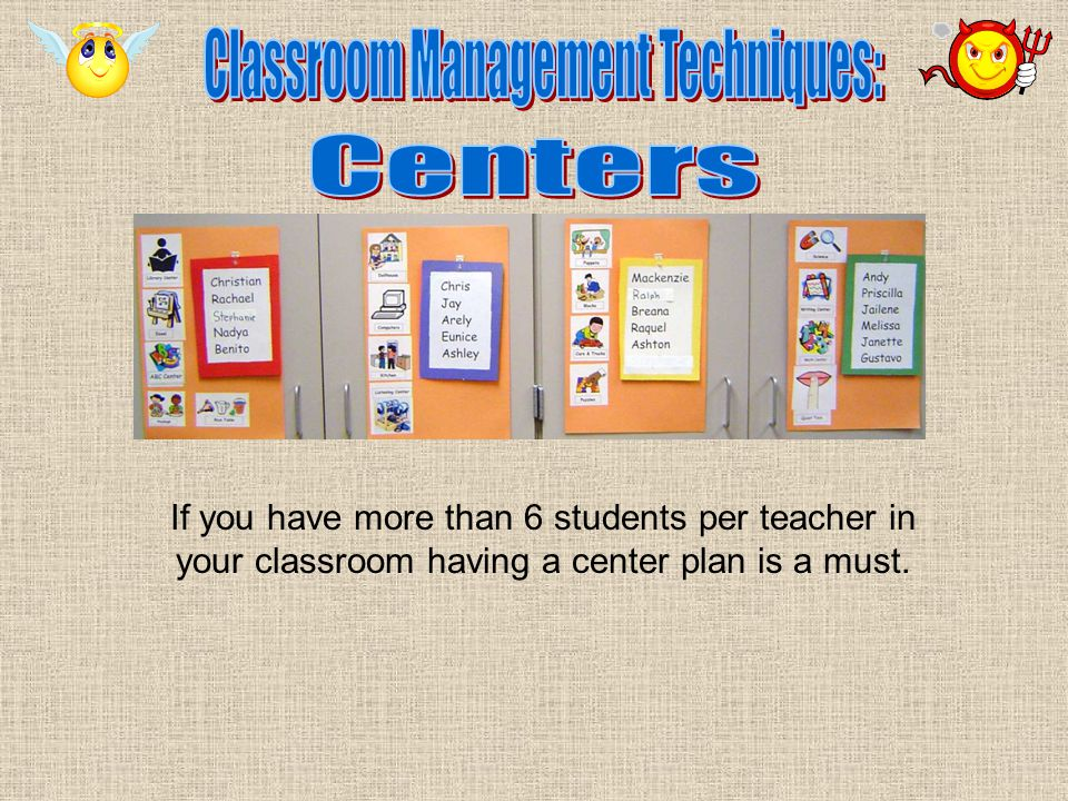 If you have more than 6 students per teacher in your classroom having a center plan is a must.