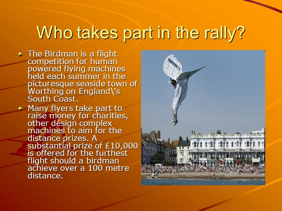 Who takes part in the rally.