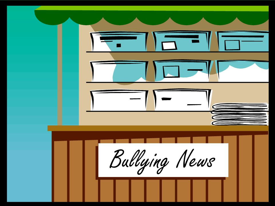 Bullying News