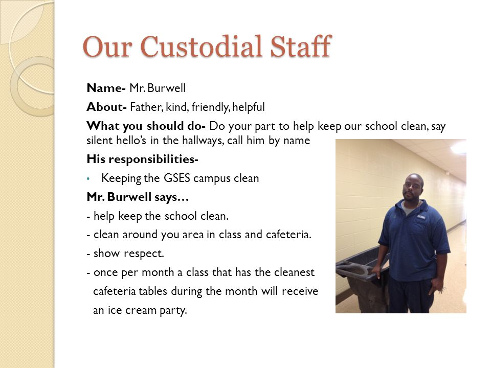 Our Custodial Staff Name- Mr.