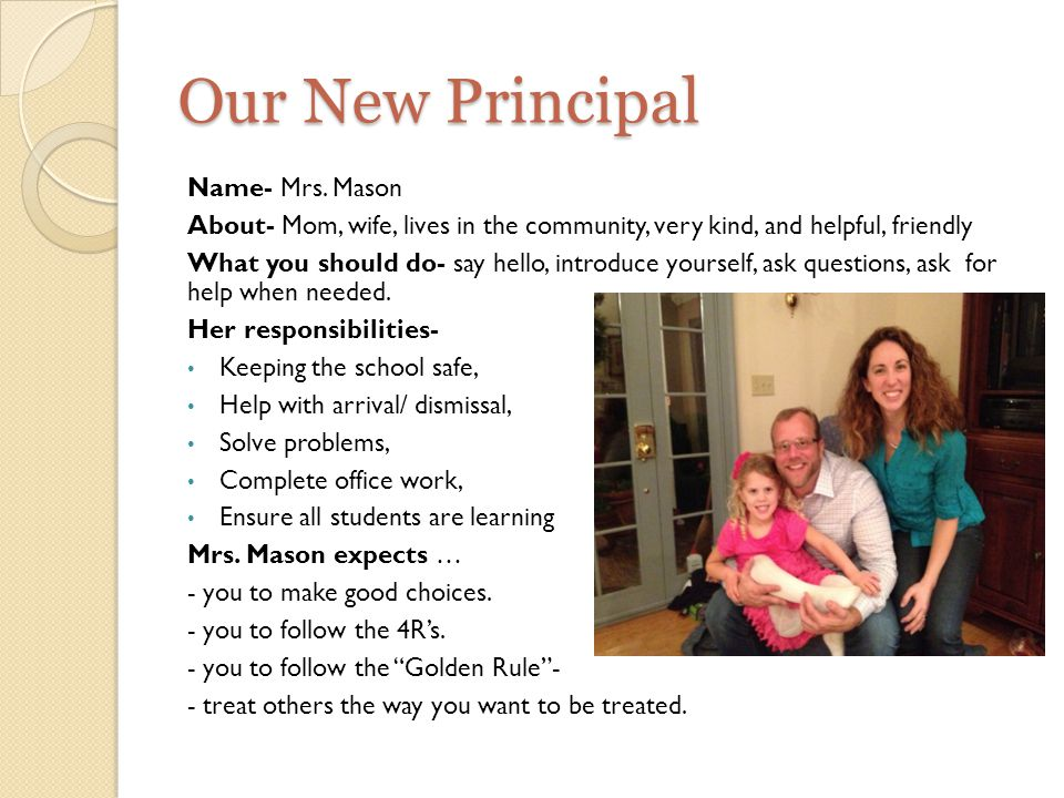 Our New Principal Name- Mrs.