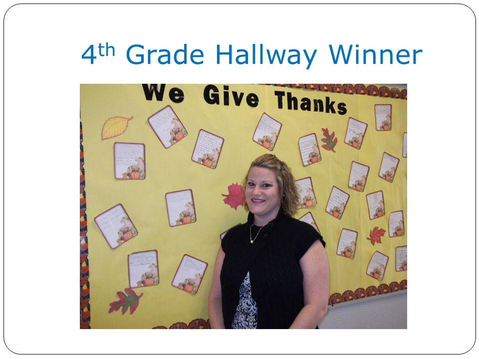 4 th Grade Hallway Winner