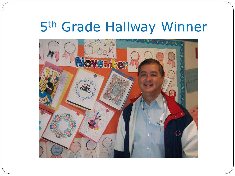 5 th Grade Hallway Winner