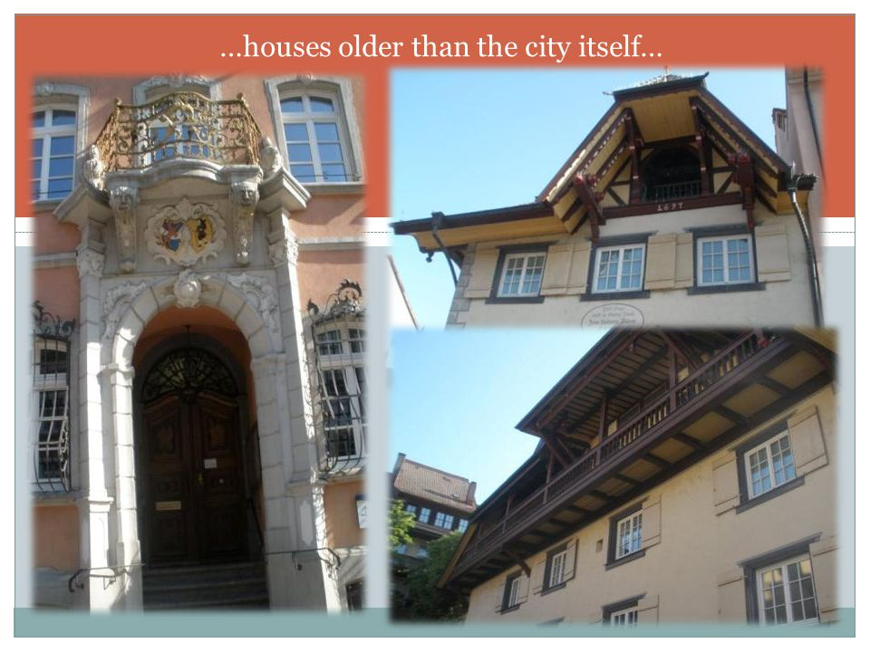 …houses older than the city itself…