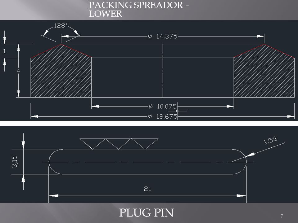 PACKING SPREADOR - LOWER PLUG PIN 7