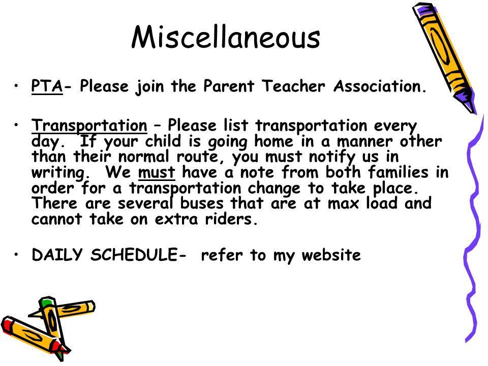 Miscellaneous PTA- Please join the Parent Teacher Association.