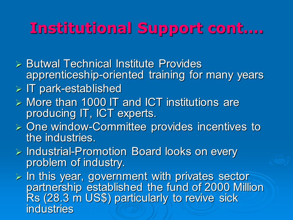 Institutional Support cont….