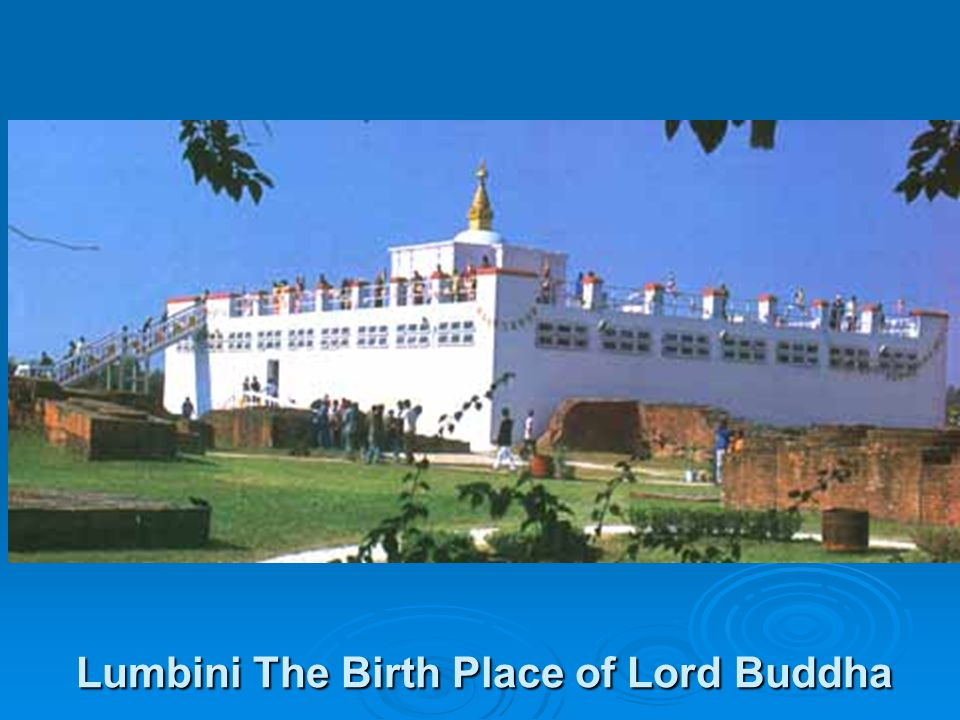 Lumbini The Birth Place of Lord Buddha