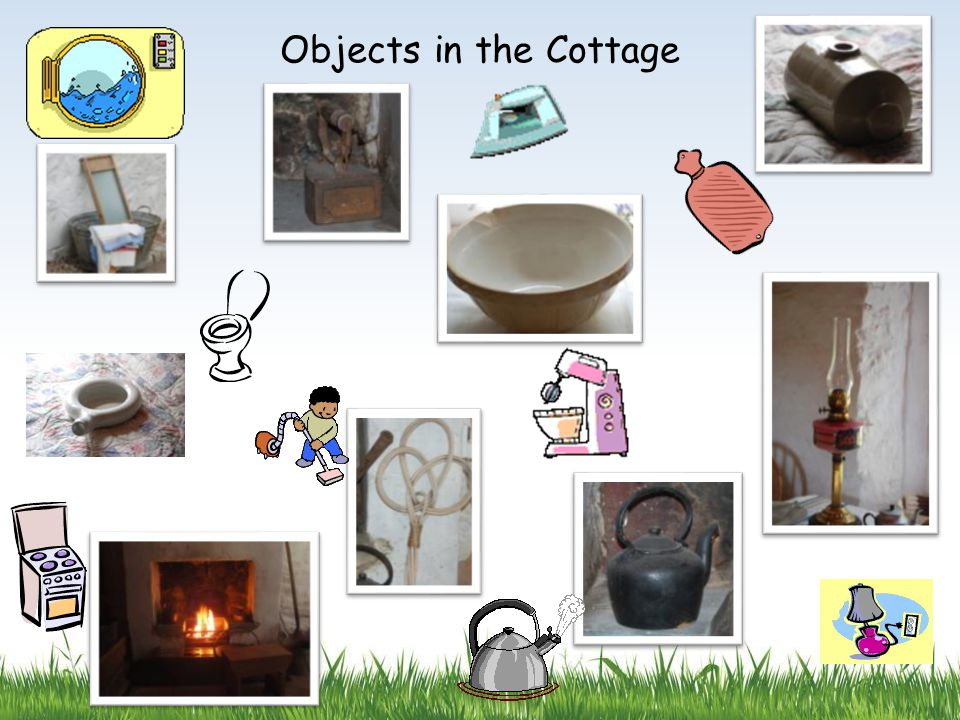 Objects in the Cottage