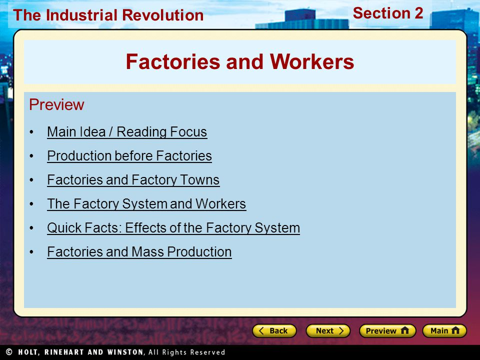Section 2 The Industrial Revolution Reading Focus How was production organized before factories.