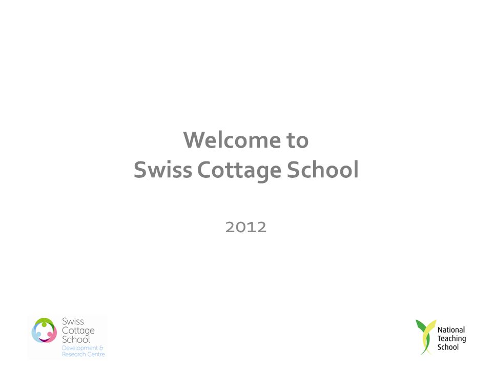 Welcome to Swiss Cottage School 2012