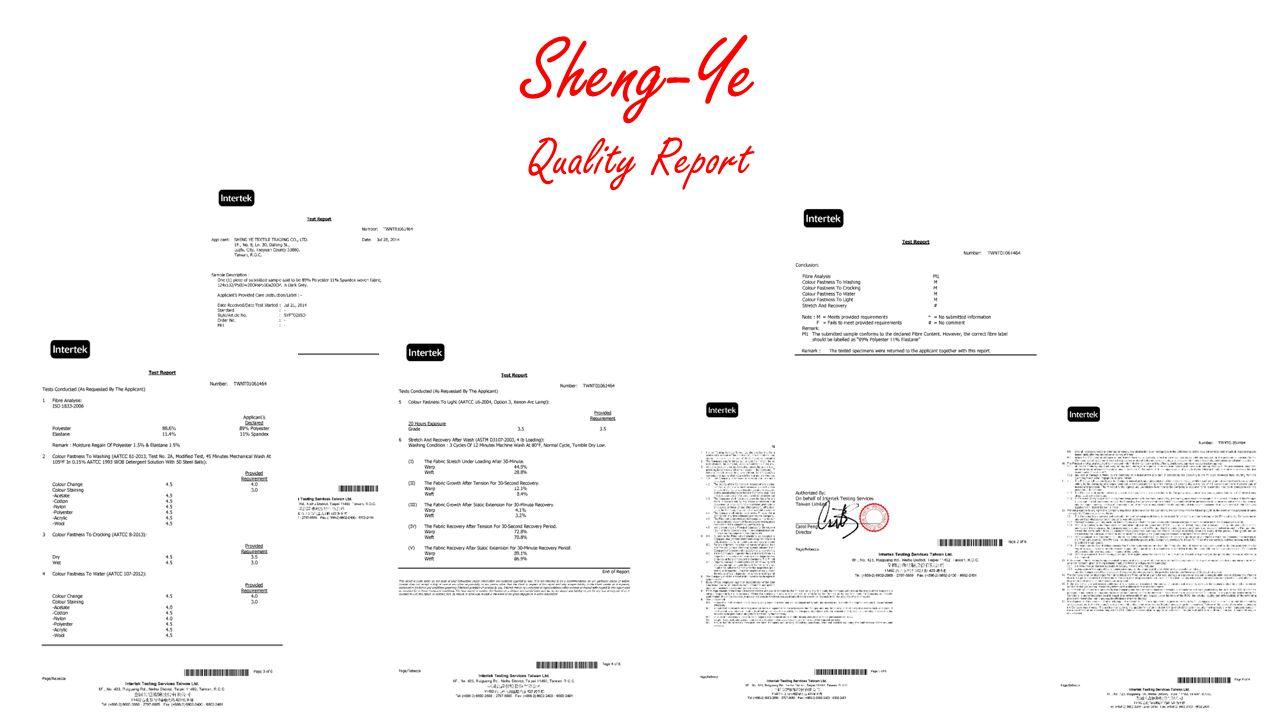 Sheng-Ye Quality Report