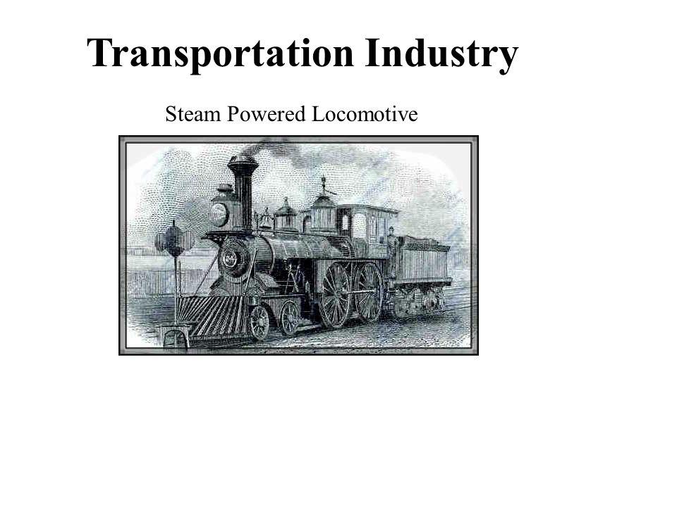 Steam Powered Locomotive Transportation Industry