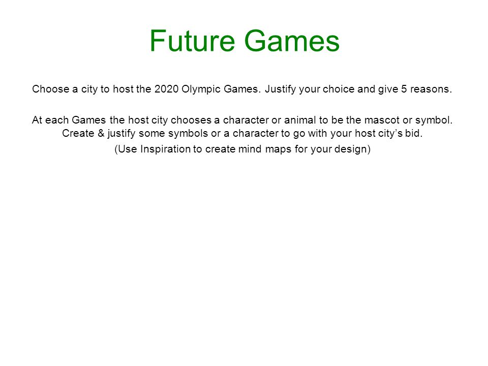 Future Games Choose a city to host the 2020 Olympic Games.