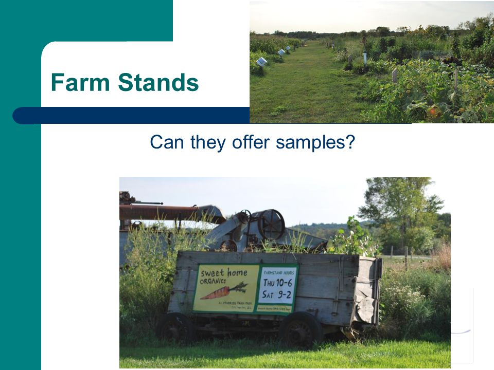 Farm Stands Can they offer samples?