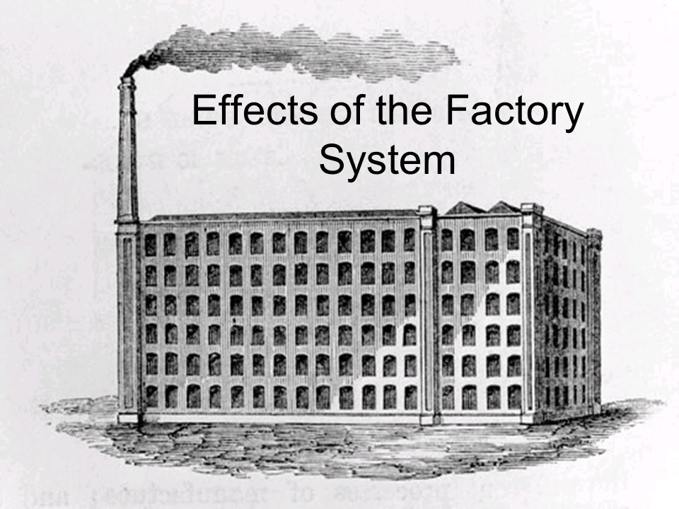 Effects of the Factory System
