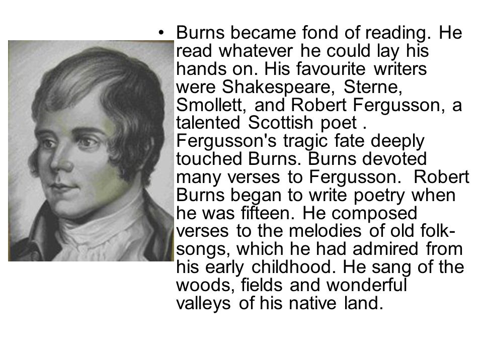 After William Burns s death the family moved to Mossgiel, where Robert and his brother Gilbert rented a small farm.