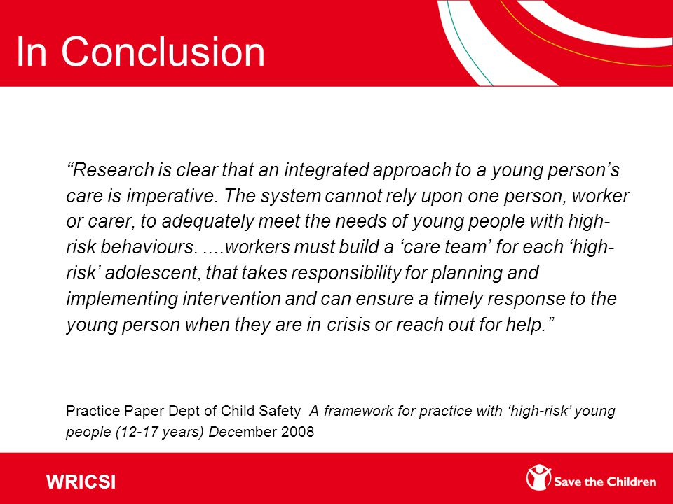 Research is clear that an integrated approach to a young person's care is imperative.