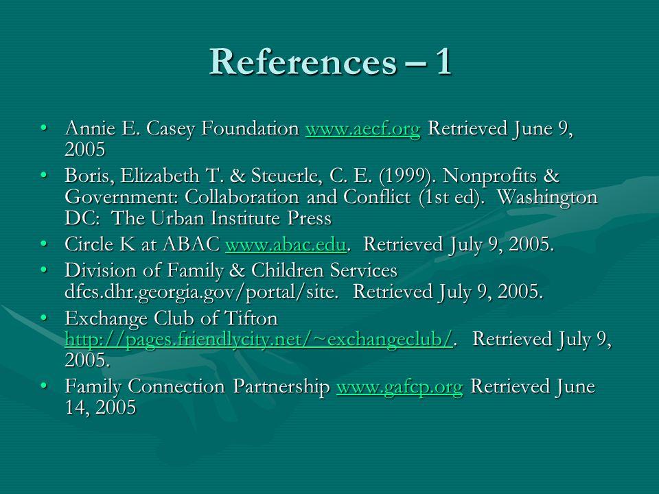 References – 1 Annie E. Casey Foundation www.aecf.org Retrieved June 9, 2005Annie E.