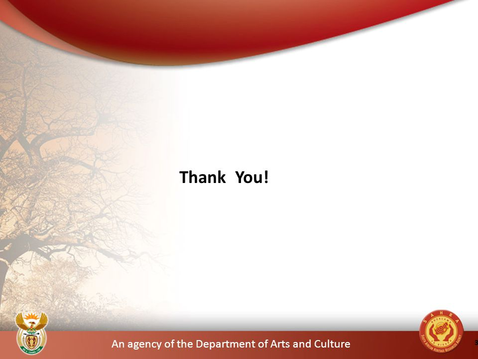 An agency of the Department of Arts and Culture 37 Thank You!