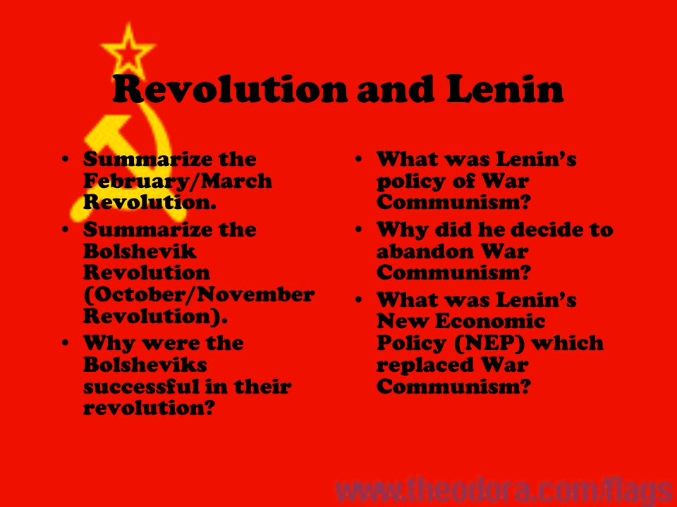 Revolution and Lenin Summarize the February/March Revolution.
