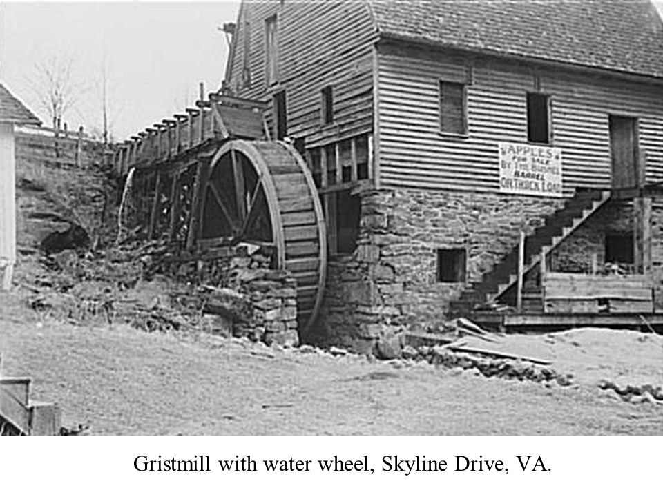 Gristmill with water wheel, Skyline Drive, VA.