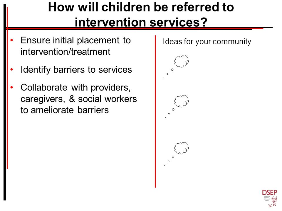 How will children be referred to intervention services.
