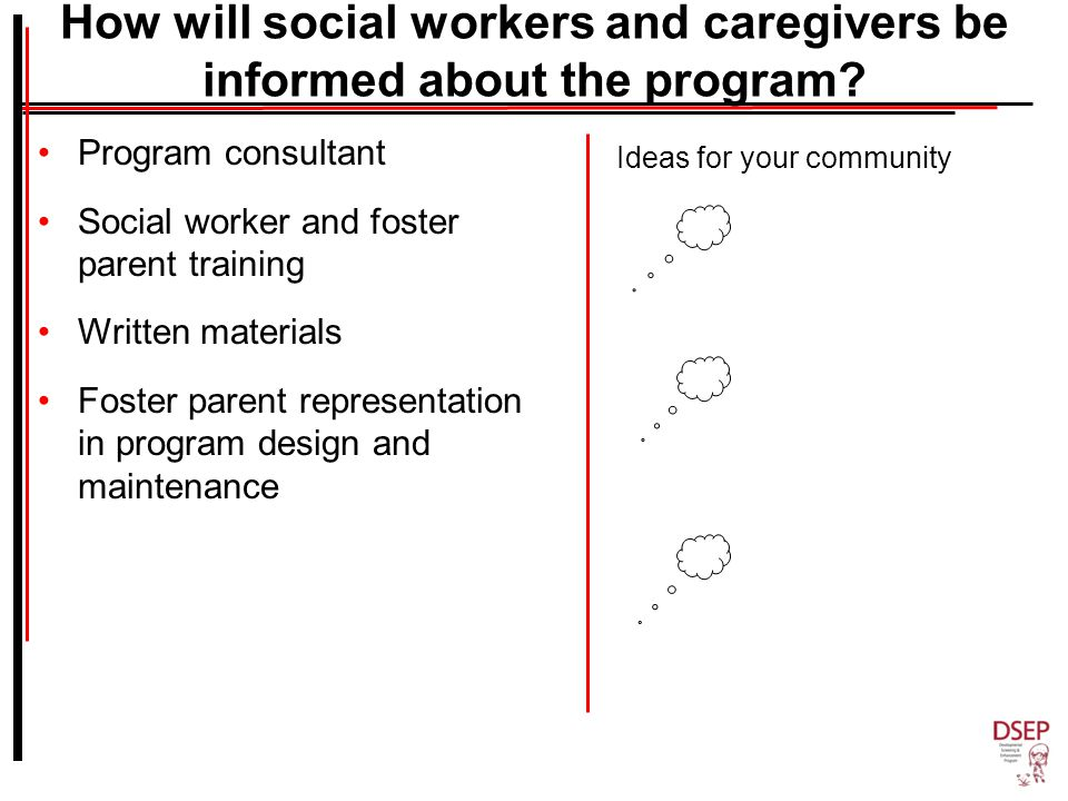 How will social workers and caregivers be informed about the program.