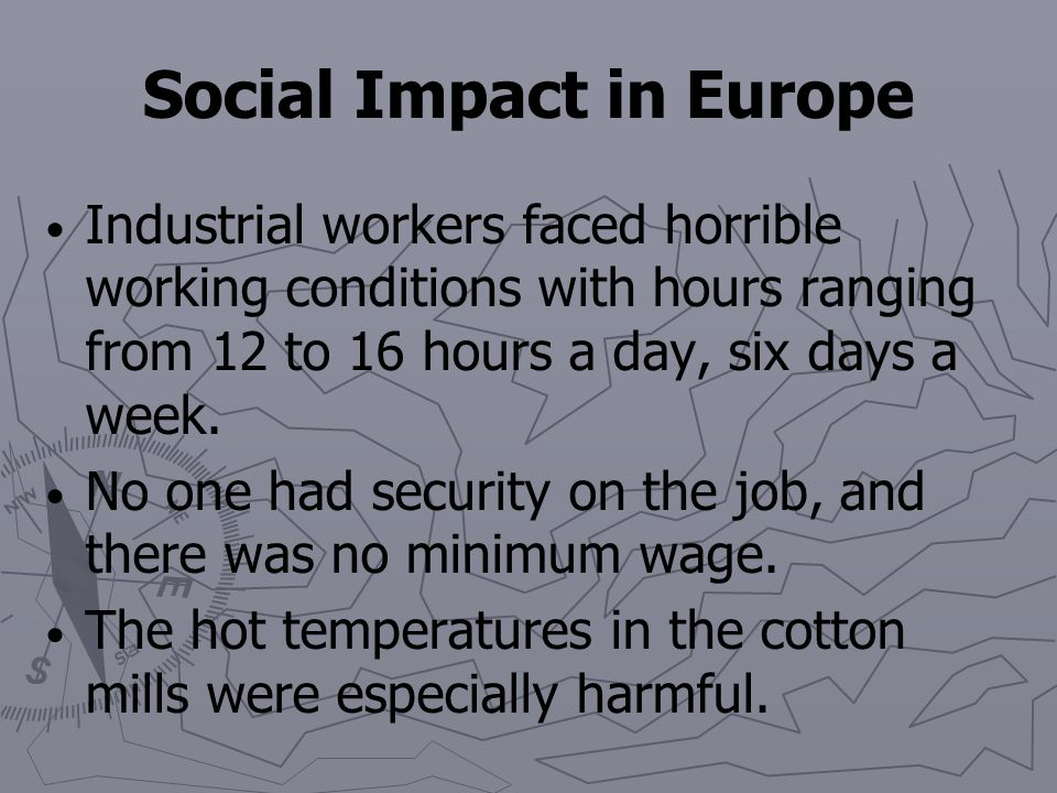 Social Impact in Europe The Industrial Revolution replaced the commercial capitalism of the Middle Ages with industrial capitalism–an economic system