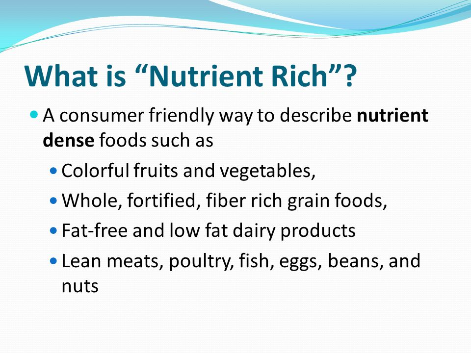 What is Nutrient Rich .